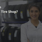 How To Start A Tire Shop